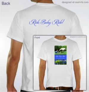 Ride, Baby, Ride! T-Shirt